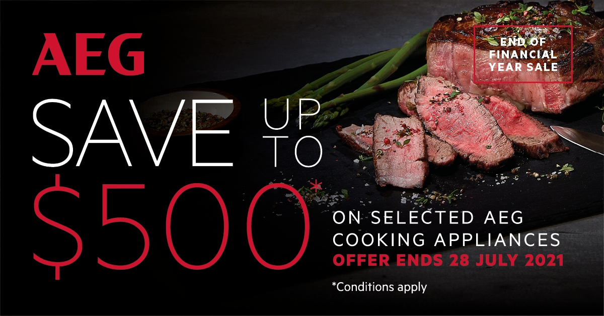 AEG Save up to $500 on Selected AEG Kitchen Appliances June July 2021