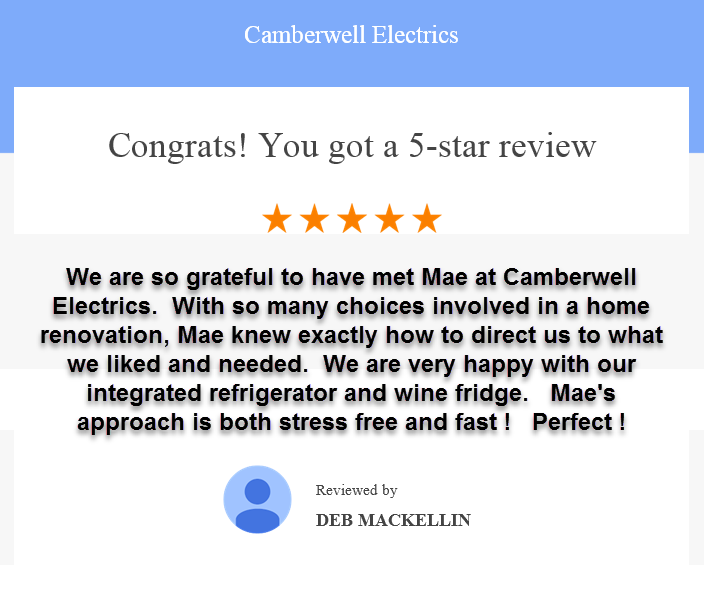 Camberwell Electrics 5 Star Review by Deb