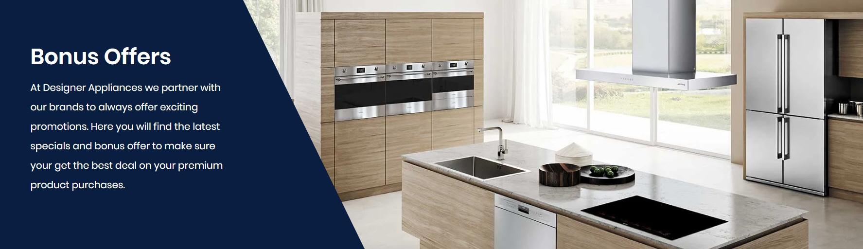 Designer Appliances Bonus Promotion Offers