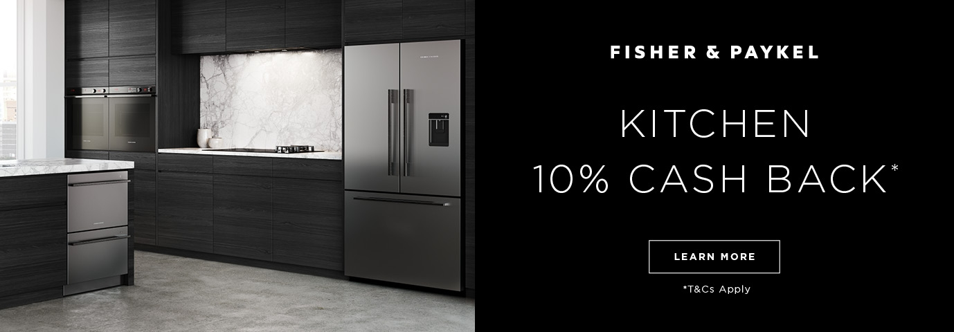 Fisher & Paykel Kitchen Appliances 10% Cash Back