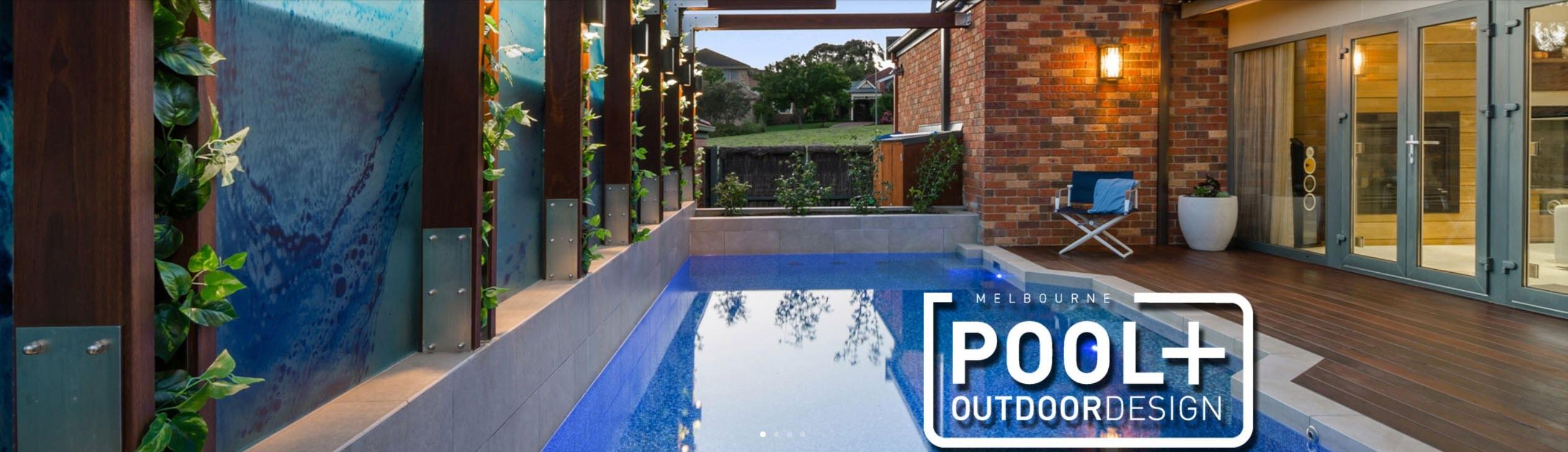 Melbourne Pool + Outdoor Design