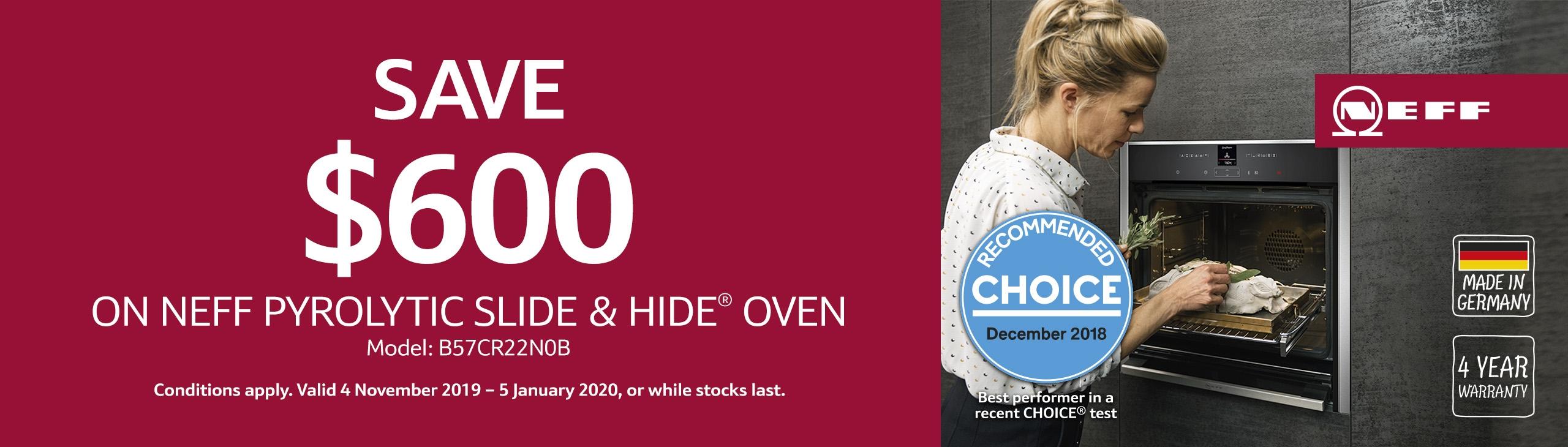 NEFF Pyrolytic Slide & Hide Oven B57CR22N0B Save $600