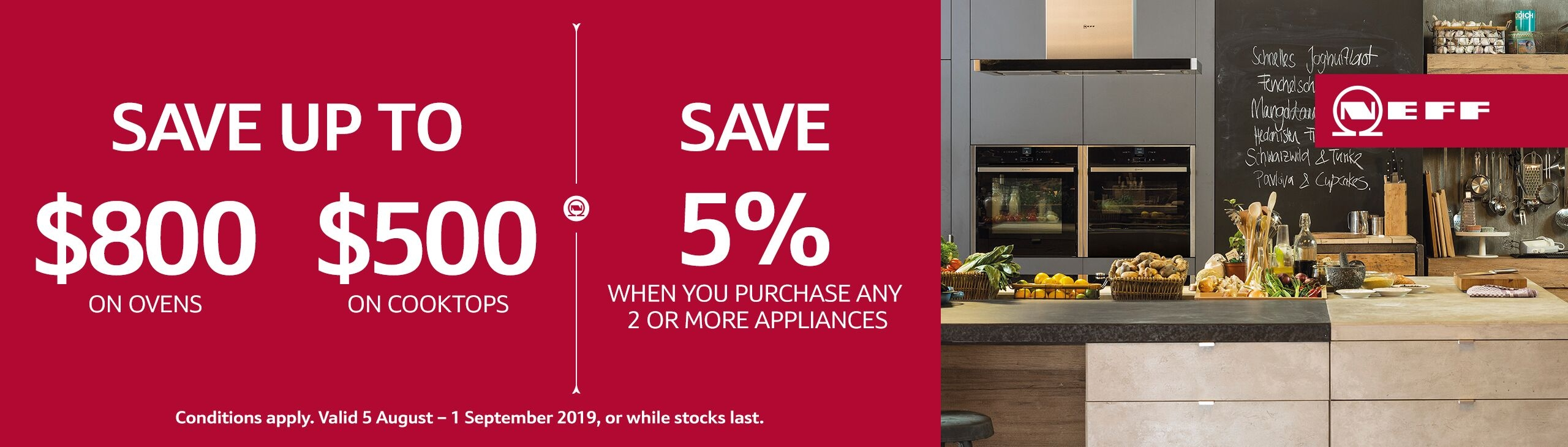 Neff August 2019 Promotions